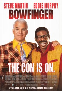 Movie poster for Bowfinger. Parts of the movie were filmed at Griffith Observatory.